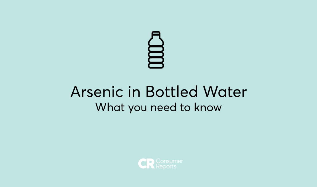 5b68559019 Arsenic in Some Bottled Water at Unsafe Levels - Consumer Reports says